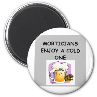MORTICIAN 2 INCH ROUND MAGNET