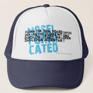 Moselfornicated. Each day Trucker Hat