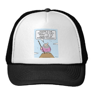 Moses asks if wandering in desert is fitness pgm. trucker hat