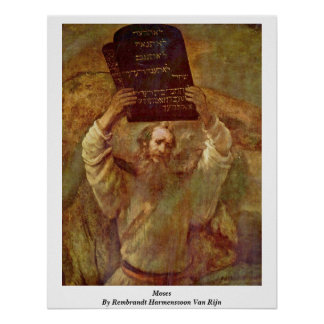 Moses By Rembrandt Harmenszoon Van Rijn Poster