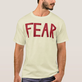 Mose's Fear Shirt