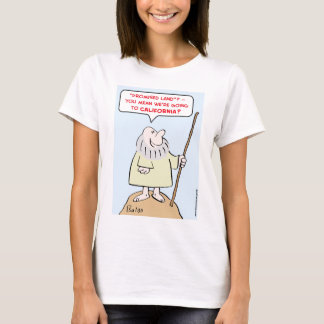 moses promised land california T-Shirt