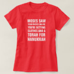 Moses saw your photos online you're getting clothe t shirt