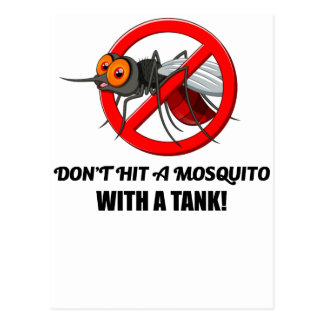 mosquito don't hit it with a tank postcard