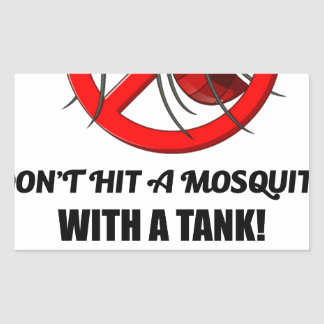 mosquito don't hit it with a tank sticker