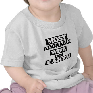 Most adorable wife tee shirt