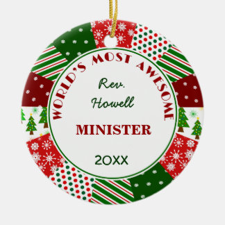 Most Awesome Minister or Alternate Name Ceramic Ornament
