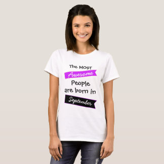 Most Awesome People September Shirt
