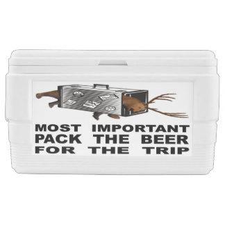 Most Important Is To Pack The Beer For The Trip Cooler