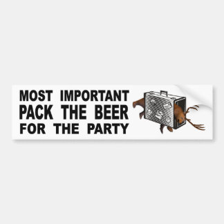 Most Important Pack The Beer For The Party Bumper Sticker