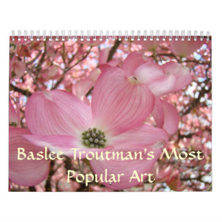 MOST POPULAR ART Calendar Baslee Troutman Florals