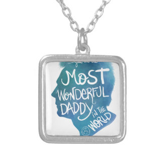 Most wonderful daddy silver plated necklace