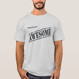 Mostly Awesome t-shirt (light)