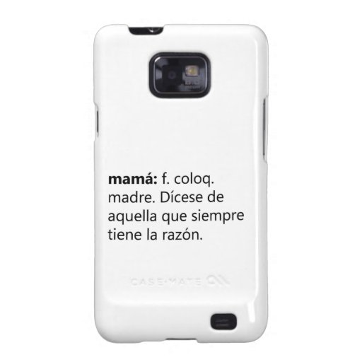 Mother always is right samsung galaxy s2 case