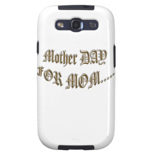 Mother Day For Mom Galaxy SIII Case
