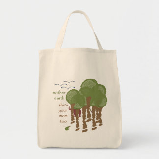 Mother Earth - She's your mom too Tote Bag