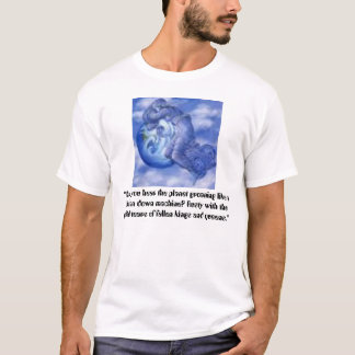 """mother earth weeping, """"Can't you hear the plane... T-Shirt"""