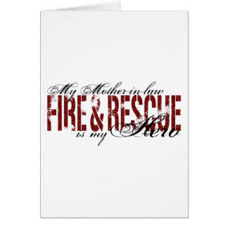 Mother-in-law Hero - Fire & Rescue Card