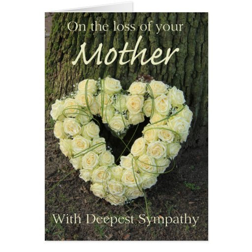 Mother loss Rose sympathy Card