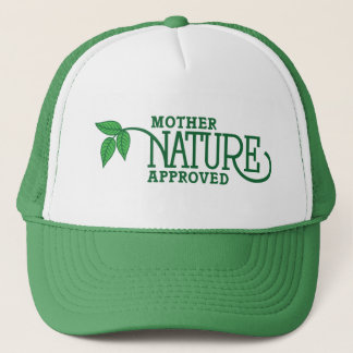 Mother Nature Approved Trucker Hat