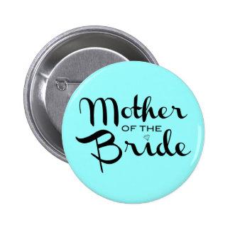Mother of Bride Black On Aqua 2 Inch Round Button
