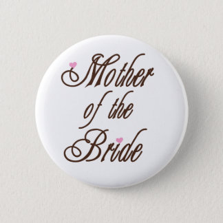 Mother of Bride Classy Browns 2 Inch Round Button