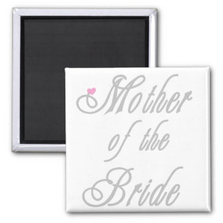 Mother of Bride Classy  Grays Magnet
