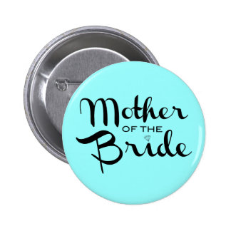 Mother of Bride Retro Script Black On Aqua 2 Inch Round Button
