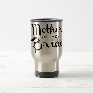 Mother of Bride Retro Script Black on White Stainless Steel Travel Mug
