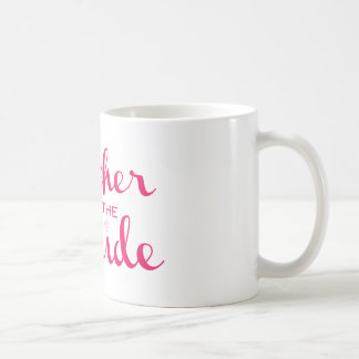 Mother of Bride Retro Script Hot Pink On White Basic White Mug