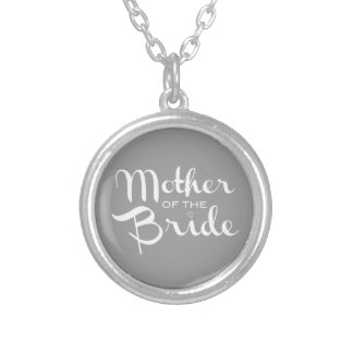 Mother of Bride Retro Script White on Grey Silver Plated Necklace