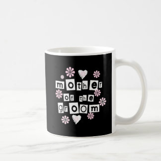 Mother of Groom White on Black Coffee Mug