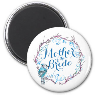 Mother of the Bride Blue Bird Wedding Magnet