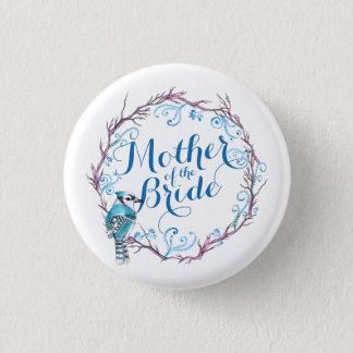 Mother of the Bride Blue Bird Wedding Pin Button