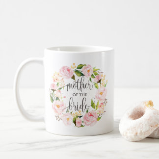 Mother of the Bride, Calligraphy, Floral Wreath-8 Coffee Mug