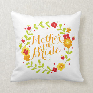 Mother of the Bride Cheerful Wreath Wedding Pillow