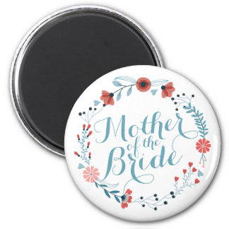 Mother of the Bride Cute Wreath Wedding Magnet