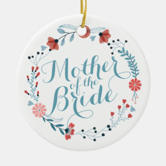 Mother of the Bride Cute Wreath Wedding Ornament