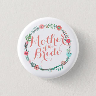Mother of the Bride Elegant Wedding Pin Button