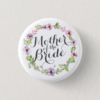 Mother of the Bride Elegant Wreath Pin Button