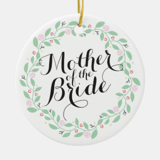Mother of the Bride Elegant Wreath Wedding Ornamen Ceramic Ornament