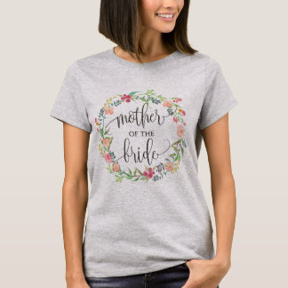 mother of the bride floral wreath -5 T-Shirt