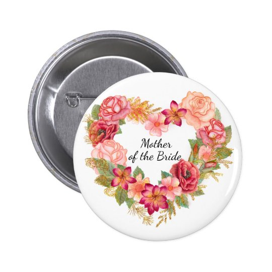 Mother of the Bride Floral Wreath Button