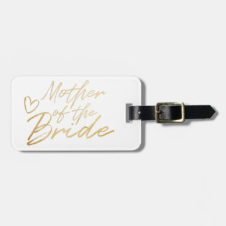 Mother of the Bride - Gold faux foil Luggage Tag