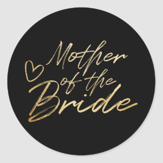 Mother of the Bride - Gold faux foil sticker
