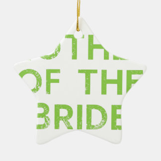Mother of the Bride in Green Ceramic Star Ornament