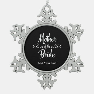 Mother of the Bride Pewter Snowflake Ornament