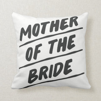"""Mother of the Bride Pillow - 16"""" square"""