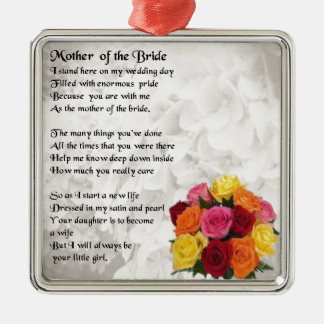 Mother of the Bride Poem  - Flowers Silver-Colored Square Ornament