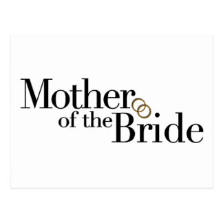 Mother Of The Bride Post Cards